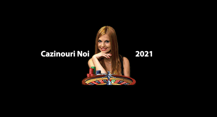 cazinouri noi 2021