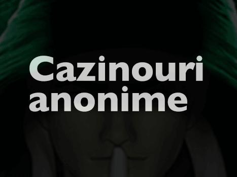 cazinouri anonime
